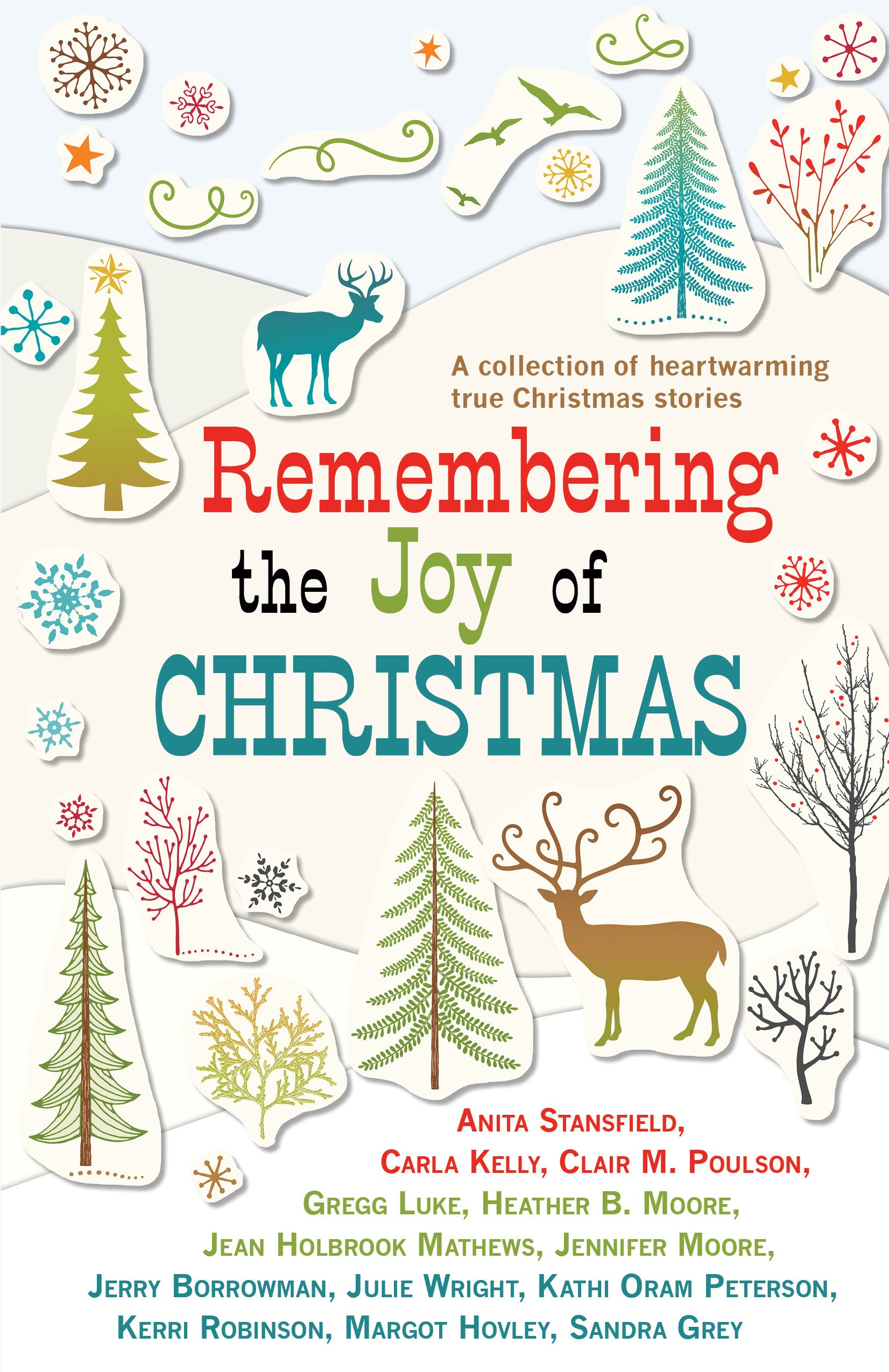 Remembering the Joy of Christmas: Anita Stansfield, Carla Kelly ...
