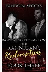 Rannigan's Redemption Part 3: Ransoming Redemption Kindle Edition