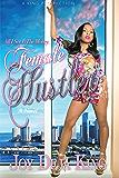 Female Hustler: All I See Is The Money...