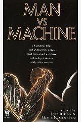 Man Vs Machine Kindle Edition