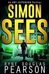 Simon Sees (An Art Jefferson Thriller Book 5) Kindle Edition
