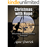 Christmas with Hope: Wounded Heroes Series Prequel