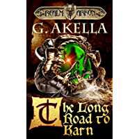 The Long Road to Karn: Epic LitRPG (Realm of Arkon, Book 5) (English Edition)