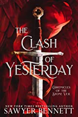 The Clash of Yesterday: A Chronicles of the Stone Veil Novella Kindle Edition