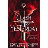The Clash of Yesterday: A Chronicles of the Stone Veil Novella