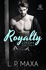 Royalty (RiffRaff Records Book 1) Kindle Edition