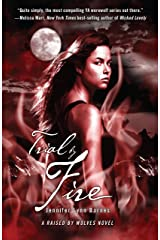 Trial by Fire (Raised by Wolves Book 2) Kindle Edition
