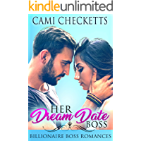 Her Dream Date Boss: Billionaire Boss Romances (Steele Family Romance)