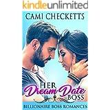 Her Dream Date Boss: Billionaire Boss Romances (Steele Family Romance Book 1)