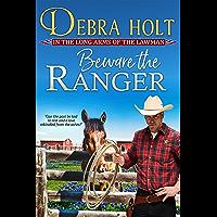 Beware the Ranger (Texas Lawmen Book 1)