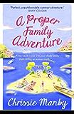 A Proper Family Adventure