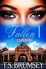 Fallen - Part One (Capable Series - Volume II) Kindle Edition