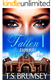 Fallen - Part One (Capable Series - Volume II)