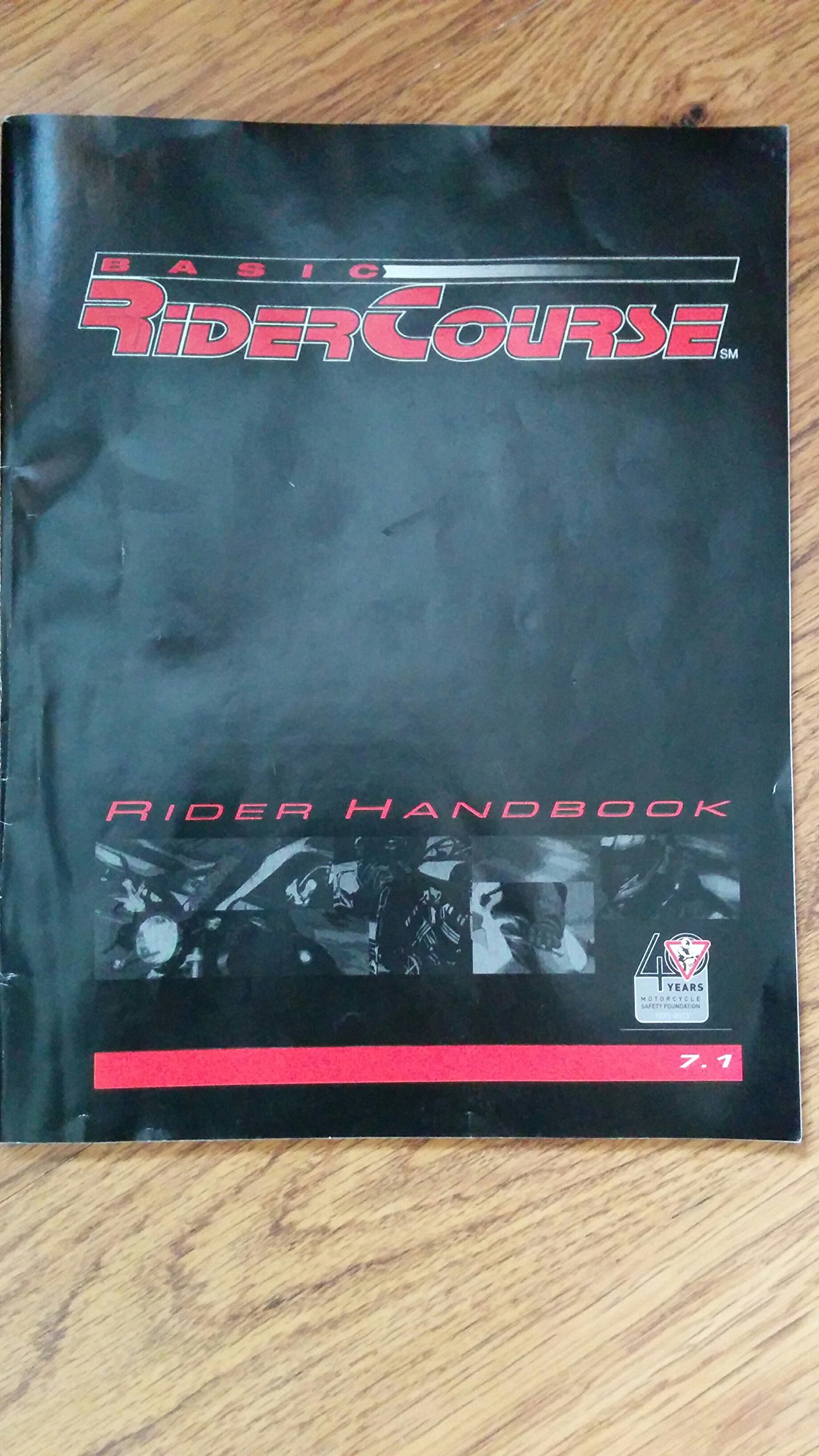 MSF Basic Rider Course: Rider Handbook, Edition 7 1 [2009