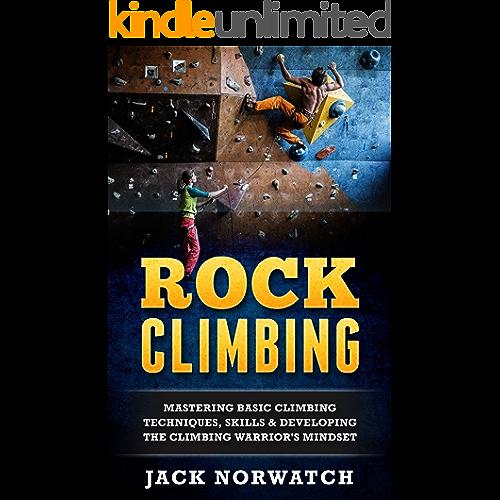 Mastering Basic Skills Rock Climbing