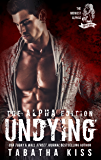 Undying: The ALPHA Edition (The Midwest Alphas Trilogy Book 3)
