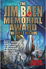 The Jim Baen Memorial Award: The First Decade Kindle Edition