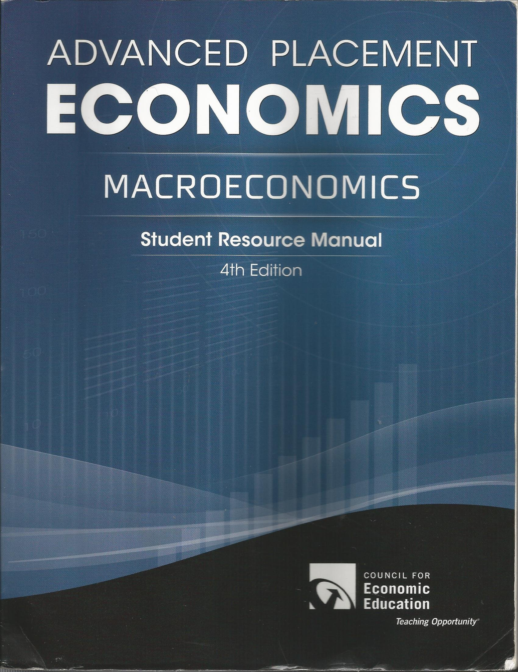 Advanced Placement Economics: Macroeconomics, Student Resource Manual, 4th  edition, 2014: Margaret A. Ray: 9781561836680: Amazon.com: Books