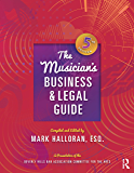 The Musician's Business and Legal Guide