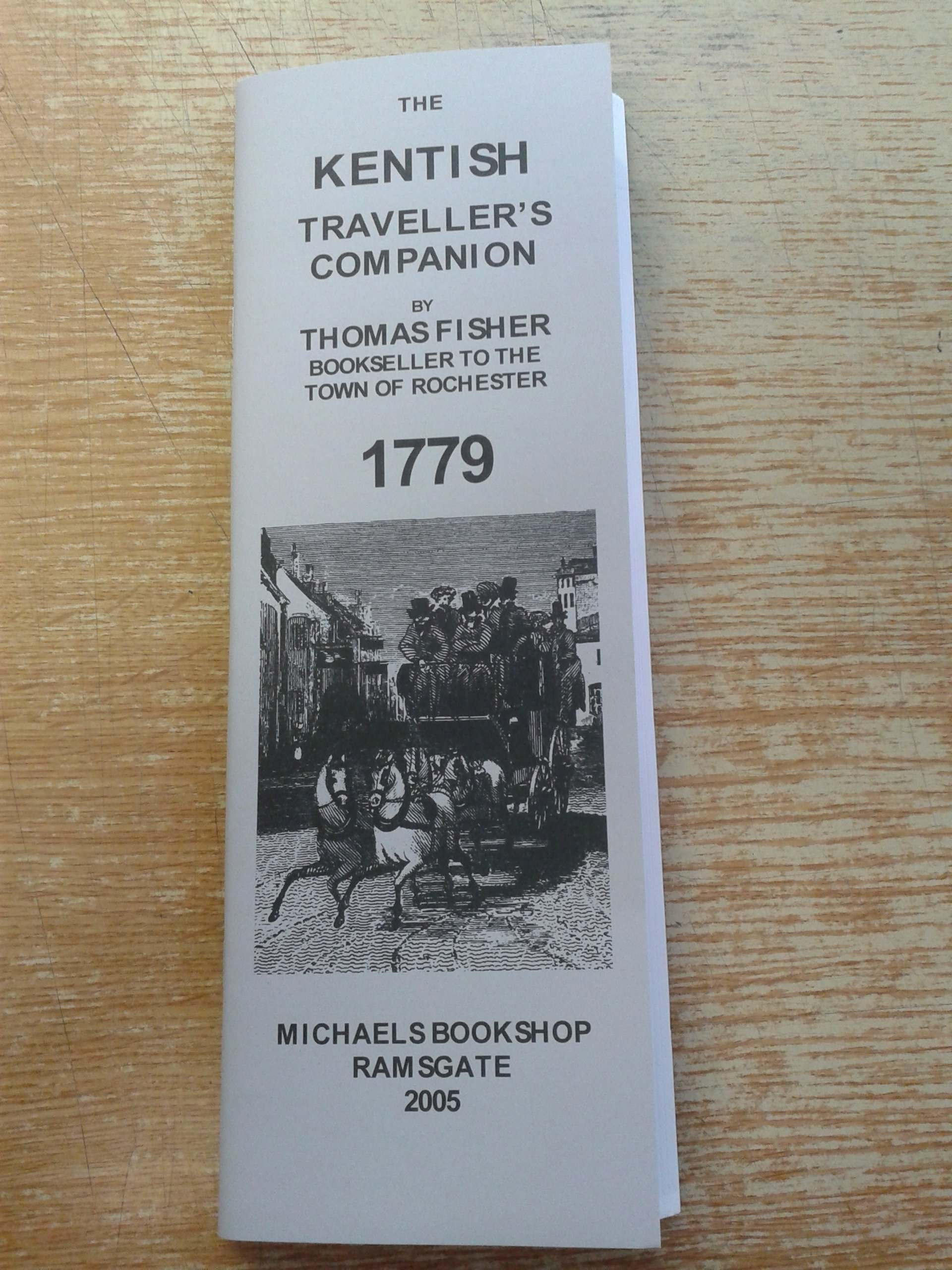 The Kentish Traveller's Companion in a Descriptive View of the Towns, Villages, Remarkable Buildings, and Antiquities, Situated in or Near the Road from London to Margate, Dover and Canterbury PDF