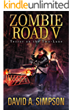 Zombie Road V: Terror on the Two-Lane