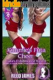Kimmie's Futa Cheer (Futa's Exhibitionist Wish 2): (A Futa-on-Female, Public, Coed, Exhibitionist, Fairy Erotica)