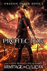 Protector (Dragon Tamer Book 3) Kindle Edition