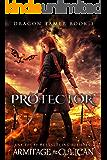Protector (Dragon Tamer Book 3)