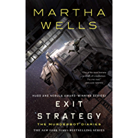 Exit Strategy: The Murderbot Diaries (English Edition)