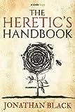 The Heretic's Handbook (Kindle Single) (English Edition)