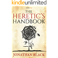 The Heretic's Handbook (Kindle Single)