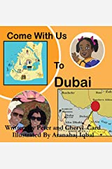 Come with Us Dubai (Come with Us Adventure Series Book 4) Kindle Edition