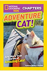 National Geographic Kids Chapters: Adventure Cat! (NGK Chapters) Kindle Edition