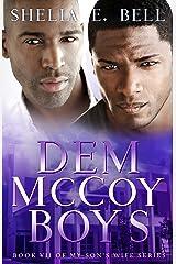 Dem McCoy Boys (My Son's Wife Book 7) Kindle Edition