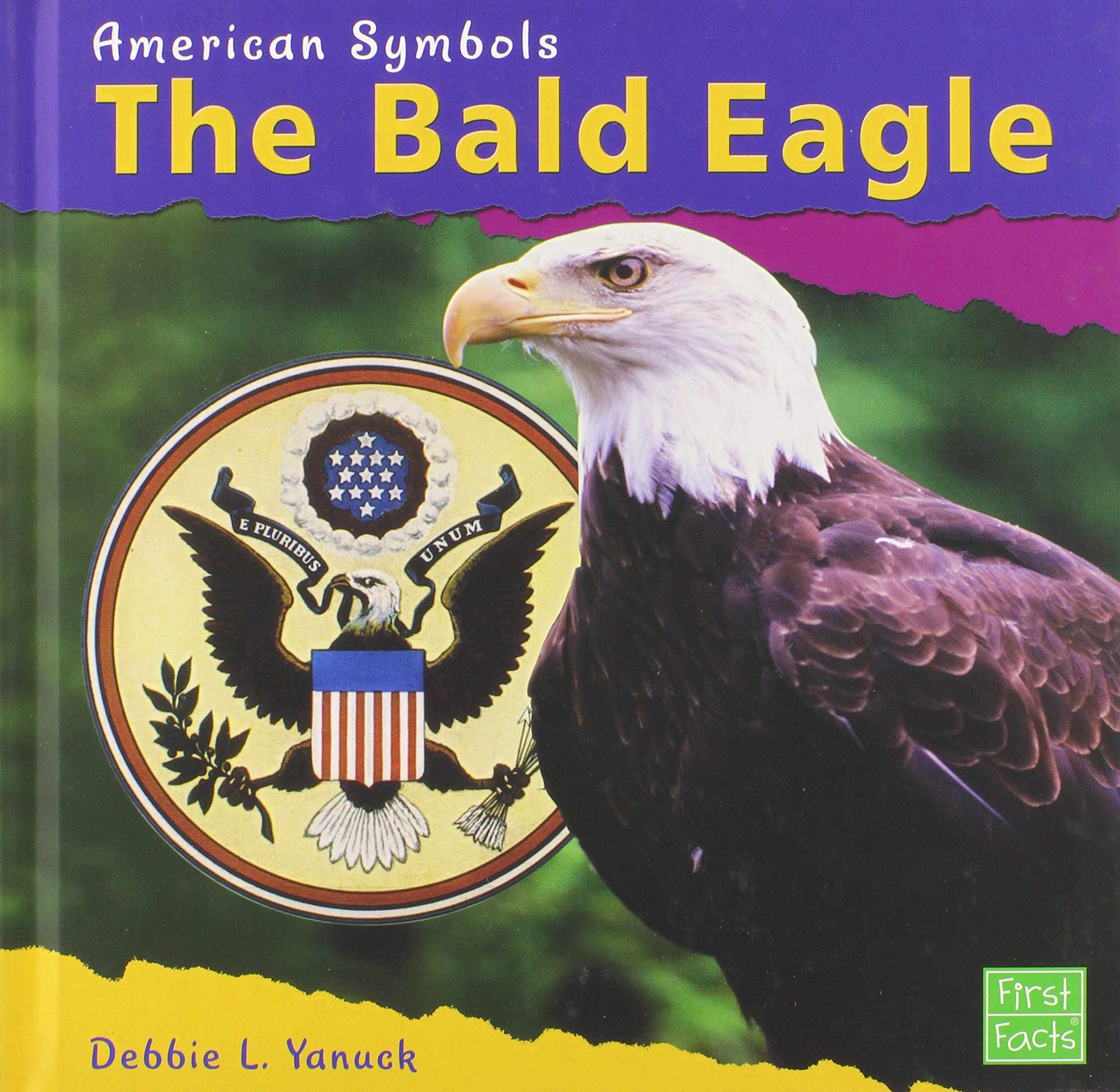 The bald eagle american symbols debbie l yanuck 9780736816298 the bald eagle american symbols debbie l yanuck 9780736816298 amazon books biocorpaavc