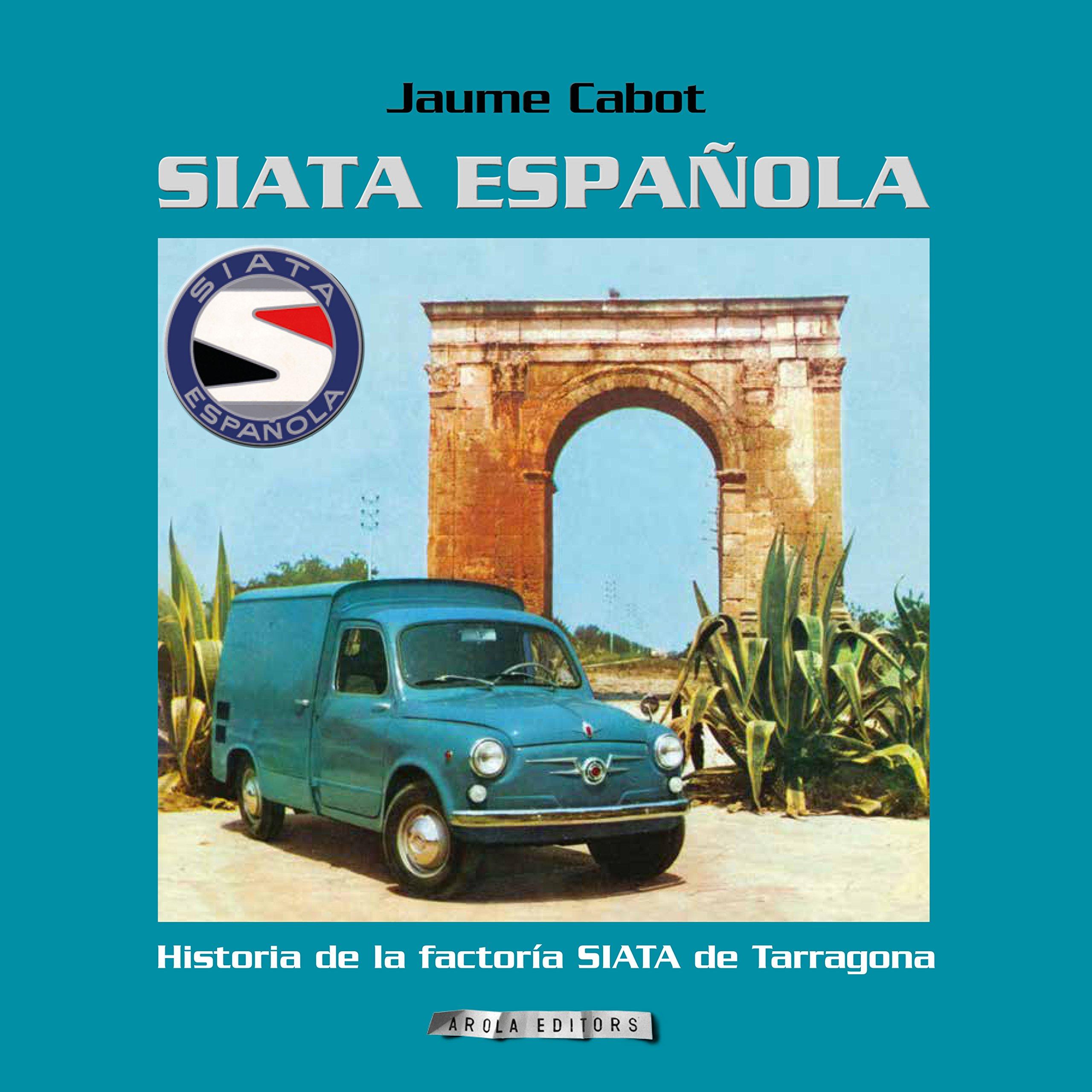 Siata Española: Amazon.es: Cabot, Jaume: Libros