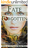 Fate Forgotten (Fate of the Gods Book 2)