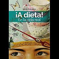 ¡A dieta! En la vida real: Las claves