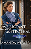 A Reluctant Betrothal (The Grantham Girls)