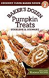 Baker's Dozen Pumpkin Treats (Coconut Flour Baked Goods Book 2)