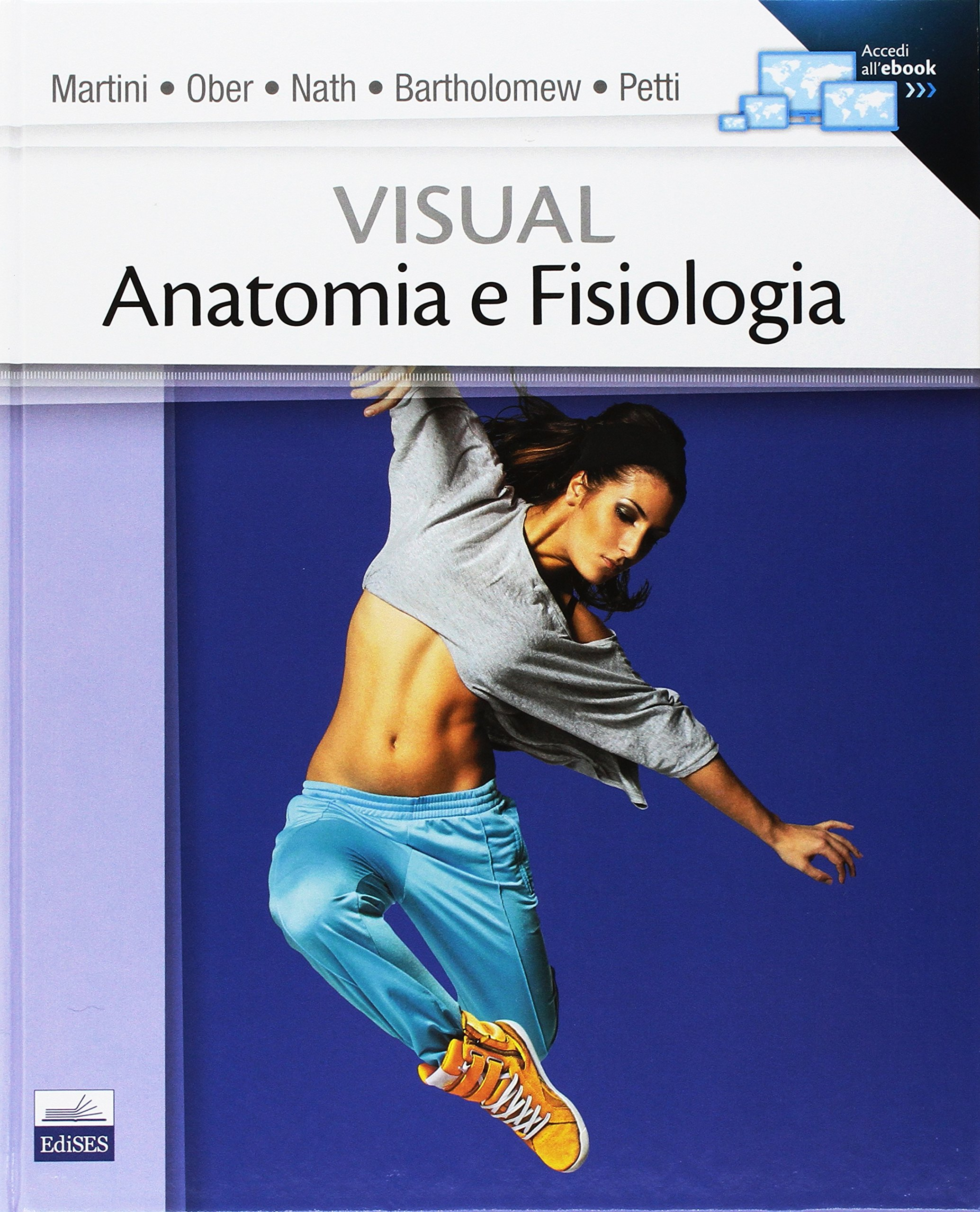 Visual anatomia e fisiologia: Amazon.es: F. Martini, W. Ober, J ...
