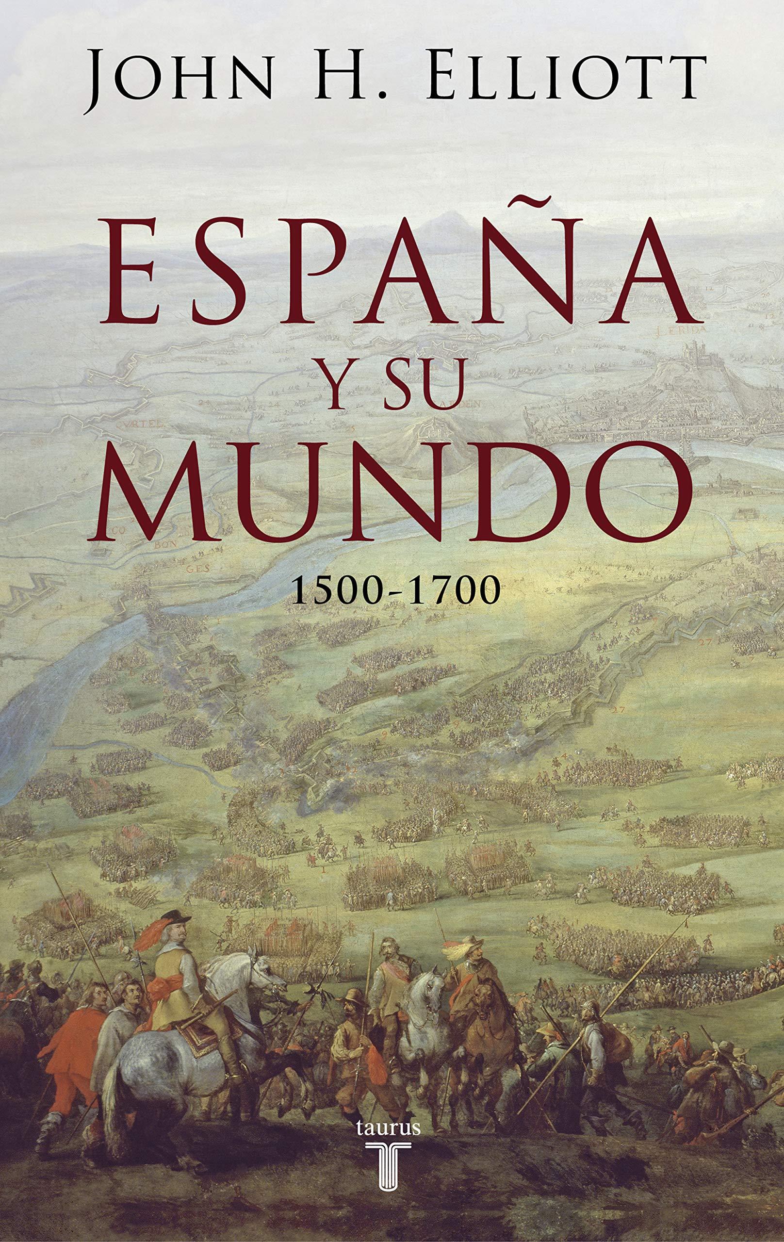 España y su mundo: (1500-1700) (Pensamiento): Amazon.es: Elliott ...