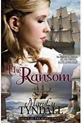 The Ransom (Legacy of the King's Pirates Book 4) Kindle Edition