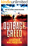 Outback Creed: Greed. Corruption. Murder.