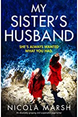 My Sister's Husband: An absolutely gripping and suspenseful page turner Kindle Edition