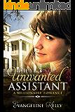 The Unwanted Assistant: A Clean Billionaire Romance