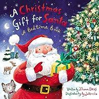 A Christmas Gift For Santa: A Bedtime
