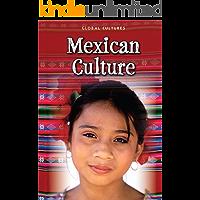 Mexican Culture (Global Cultures)