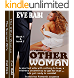 THE OTHER WOMAN: An epic and jaw-dropping collision between a betrayed wife and a cunning seductress - Boxed Series: A…