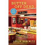 Butter Off Dead (Food Lovers' Village Book 3)